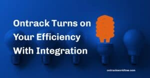 ontrack turns on your efficiency with integration image