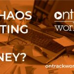 is chaos costing you money?